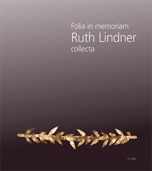 Weiß, Carina u. Simon, Erika (Hg.): folia in memoriam Ruth Lindner. collecta