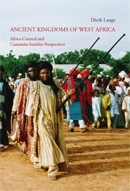 Lange, Dierk: Ancient Kingdoms of West Africa