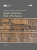 Beinlich, Horst; Schulz, Regine; Wieczorek, Alfried (Eds.): Egypt's Mysterious Book of the Faiyum